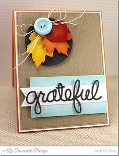 Cheesecloth Background, Fine Check Background, Thankful Thoughts, Falling Leaves Die-namics, Fishtail Flags STAX Die-namics, Stitched Circle STAX Die-namics, Words of Gratitude Die-namics - Jodi Collins #mftstamps