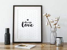 Always Love Poster Art, Home Decor, Black and White Print, Couple Gift Love Posters, Beautiful Posters, Valentine Day Gifts, Valentines, Simple Wall Art, Black And White Posters, Poster Making, Typography Poster, Black Decor