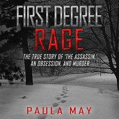 "Another must-listen from my #AudibleApp: ""First Degree Rage"" by Paula May, narrated by Lee Ann Howlett. One Degree, Shots Fired, Lee Ann, Hair Raising, New Love, Peace Of Mind, His Eyes, True Stories, Rage"