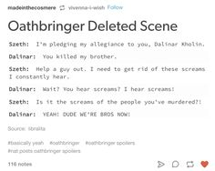 *whispers* i KNEW IT High Fantasy, Fantasy Books, Brandon Sanderson Stormlight Archive, The Way Of Kings, Lockwood And Co, Funny Quotes, Funny Pics, Book Fandoms, Book Nerd
