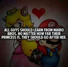 All guys should learn from mario bros