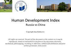 Human Development Index - Russia vs China by Jana Kubicová via slideshare