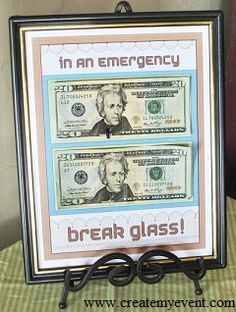 """Last Minute Birthday Gift Ideas - Break Glass in an Emergency"""",Great Idea!! I'll probably do this for My Daughter's Birthday Next Year..They'll be 14 yrs.old & 5 yrs.old Christina & Rebecka GRENON_Garcia :)"""