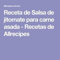 Receta de Salsa de jitomate para carne asada - Recetas de Allrecipes