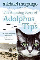 Read eBook The Amazing Story of Adolphus Tips, Auteur : Michael Morpurgo Michael Morpurgo Books, Got Books, Books To Read, Pop Up, Science Fiction, Kindle, D Day Landings, American Soldiers, Junior