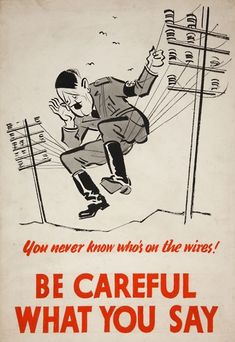 """Be careful what you say - """"This simple poster from the Second World War sent the clear message to the civilians of the Allied Powers that Hitler's Germany had means of listening into their communications. Vintage Ads, Vintage Posters, Vintage Advertisements, Ww2 Propaganda Posters, Cold War Propaganda, Caricature, Old Ads, Penguin Books, World War Ii"""