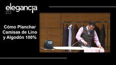 Cómo Planchar Camisas de Lino y Algodón 100% - Bere Casillas (Elegancia ...