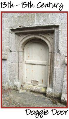 Doggie Doors have been around for centuries. Diy Doggie Door, Doggy Doors, Pet Door, Small Entryways, Dog Runs, Animal Projects, Door Furniture, Churchill, Go Outside