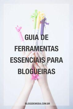 Guia de ferramentas para blogueiras: confira as melhores opções de programas, plugins e recursos que você precisa usar em seu blog! #dicasparablogueiras #blogging #blogs