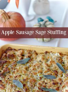 Apple Sausage Sage Stuffing for Thanksgiving Recipes