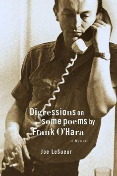 Digression on Some Poems by Frank O'Hara