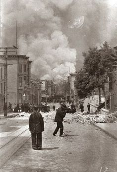 San Francisco Earthquake and Fire. You can see the smoke of burning buildings in the background, and ruble from the earthquake in the streets.