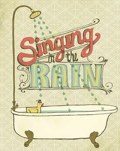 singing in the rain (by sarah watts)