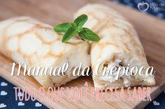 Manual da crepioca: tudo o que você precisa saber - Blog da Mimis - Passo a passo com dicas para deixar a crepioca ou pão de queijo de frigideira ainda melhor.
