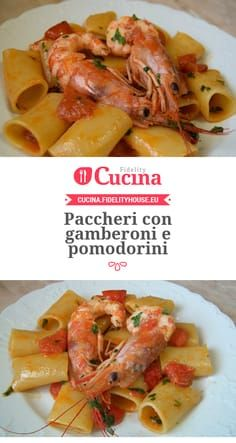 Paccheri with prawns and cherry tomatoes- Paccheri con gamberoni e pomodorini Paccheri with prawns and cherry tomatoes of our user … - Healthy Pasta Recipes, Healthy Pastas, Shellfish Recipes, Seafood Recipes, Best Pasta Dishes, Cherry Tomatoes, Italian Recipes, Food Porn, Food And Drink