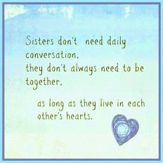 373 Best sister quotes images in 2019 | Sisters, Sister