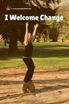 I welcome change!