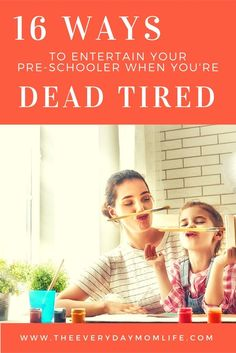 Are you a working mom that's when your kids want to play? Or are you a stay at home mom who just needs a break in the afternoon? Check out 16 ways to entertain your kid when you're dead tired.