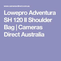 Lowepro Adventura SH 120 II Shoulder Bag | Cameras Direct Australia