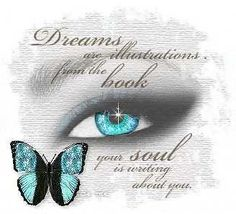 In this collection we have great numbers of quotes on dreams. Dream quotes are very special to those person who believe not much upon reality they prefer to live by in fantasy world rather reality. Dreams Do Come True, Dream Come True, Hippie Peace, Blog Pictures, Look Into My Eyes, White Eyes, Glitter Graphics, Dream Quotes, The Dreamers