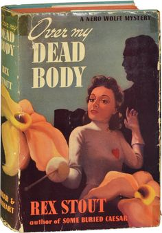Just finished this one; re-reading all 46 Rex Stout- Nero Wolfe books in chronological order although I have read them all 50 times.