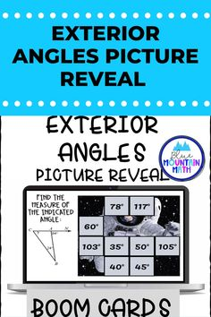 Are you looking for an interactive and self-correcting resource to practice finding the measures of exterior angles with your students? There are 2 different pictures with 16 problems for each picture. Students start with the picture totally covered by the answer boxes. As they answer each question correctly, more and more of the covered picture is revealed.