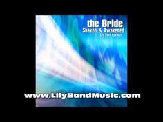 "Prophetic Worship Album ""The Bride Shaken & Awakened"" - Lily Band Psalmi..."