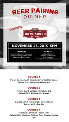 November 25th at 6pm, join us for this scrumptastic craft beer pairing dinner featuring Howe Sound Brewing. Tickets are $35