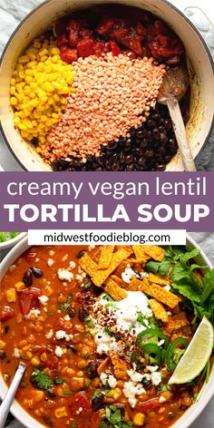 This creamy, flavor-forward, Vegan Lentil Tortilla Soup is the perfect quick and. - This creamy, flavor-forward, Vegan Lentil Tortilla Soup is the perfect quick and easy weeknight din - Vegetarian Recipes Dinner, Vegan Dinners, Soup Recipes, Whole Food Recipes, Cooking Recipes, Healthy Recipes, Quick Recipes, Healthy Soup Vegetarian, Dinner Healthy