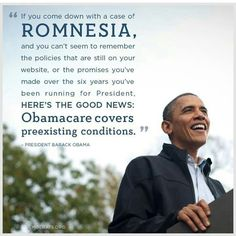 #romnesia #obamacare #forward #obama2012