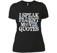 """PREMIUM """"I Speak Fluent Movie Quotes"""" Funny T-shirt cool shirt"""