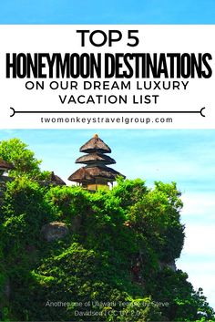 Top 5 Honeymoon Destinations on our Dream Luxury Vacation List  Honeymoons and luxury travel are a very important subject for us (Kach and Jonathan) right now, having just gotten married in the UK ourselves! Since we spend most of our lives travelling and working all over the world, trying to decide on a honeymoon destination is a bit more complicated than picking a luxury holiday out of brochure.