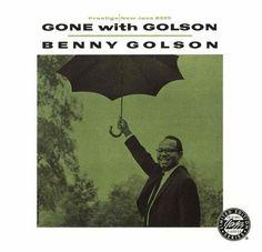 Benny Golson - 1959 - Gone With Golson (Prestige)