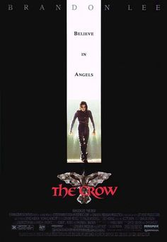 The Crow -- A man brutally murdered comes back to life as an undead avenger of his and his fiancée's murder.