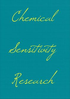 This links to a list of research about chemical sensitivities.