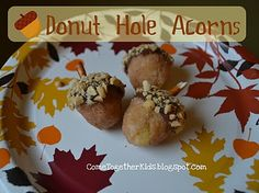 donut hole acorns- donut holes, chocolate frosting, chopped nuts, and pretzel sticks