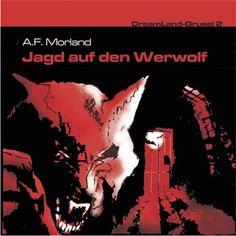 Folge 02: Jagd auf den Werwolf von DreamLand Grusel im Microsoft Store entdecken