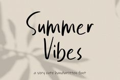 Summer Vibes is a very cute handwritten font and very suitable for any project, such as posters, quotes, banner, it has a very unique look in each character. Script Logo, Typography Fonts, Lettering, Summer Font, Summer Vibes, Font Maker, Beautiful Fonts, Handwriting Fonts, Premium Fonts