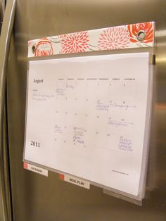 organization on the fridge -- meal plans, school menus, family calendar, and babysitter info is my plan for this!!!
