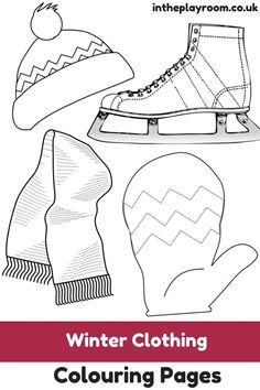 Winter Coloring Sheets Printable Best Of Winter Clothing Colouring Pages In the Playroom