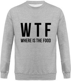 Sweatshirt swag where is the food