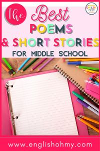 Finding engaging poems and engaging short stories for your middle school students and high schools is essential for a fun, exciting classroom! Check out these middle school poems and middle school short story recommendations. #iteach678 #englishteachers