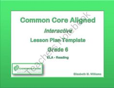 Sixth Grade Common Core Interactive Lesson Plan Templates from Education Station on TeachersNotebook.com (10 pages)  - Interactive Lesson Plan Templates aligned to the Common Core for 6th grade.  A real lesson-planning time-saver!