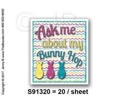 S91320 -wp- Ask About My Bunny Hop PKMS -20 STICKERS
