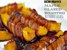 Bacon Wrapped Maple Roasted Butternut Squash. #baconwrapped #butternutsquash