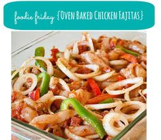 Oven Baked Chicken Fajitas Recipe