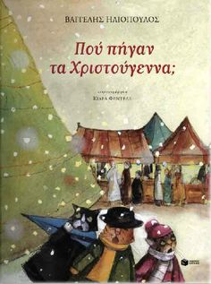 Where did the Christmas go? Christmas Books, Christmas Holidays, Christmas Crafts, Christmas Plays, Christmas Ornaments, Winter Activities, Audio Books, Fairy Tales, My Books