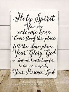 Holy Spirit, you are welcome here. This beautiful wood sign was inspired by one of my favorite songs and this design has been my best-selling burlap print. Ive made much larger signs like this for local customers but wanted to offer a smaller version here on Etsy. The sign is approximately 12x16 and comes with a sawtooth hanger on back. All wood signs will have imperfections in the wood which adds to the charm and character of each piece. Lettering is done in dark grey paint and the sign is…