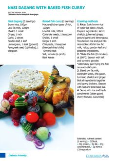 Diabetic Friendly Recipe - Just with a tweak in the ingredients and you can enjoy Malaysia food without compromising to the taste.   Try this Nasi Dagang with Baked Fish Curry recipe prepared by Chef Mahmor Abas from Columbia Asia Hospital-Nusajaya.    #DiabeticFriendly #CAHNusajaya #CafeColumbia #CADiabetes #CADiabetesMC2015