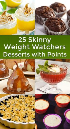 25 Skinny Weight Watchers Desserts with Points Some of these look delish!